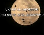 Publicats els vídeos d'Una nit allaboratori