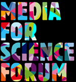 Media for Science Forum new blog