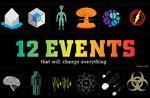 12 eventos que lo cambiarán todo
