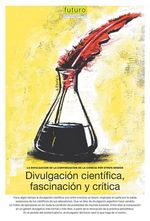 Divulgación científica, fascinación y crítica