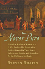 Never pure, the history of science by Steven Shapin