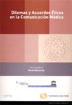 Dilemas y acuerdos éticos de la comunicación médica