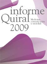 Recordatori: demà presentació de l'Informe Quiral 2009
