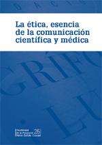 Observatori de la Comunicació Científica: La ética, esencia de la comunicación científica y médica