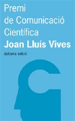 Convocat el premi de comunicació científica Joan Lluís Vives
