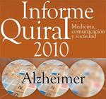 Presentación del Informe Quiral 2010: Alzheimer
