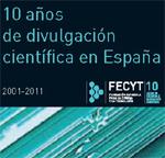 «Diez años de divulgación científica en España»