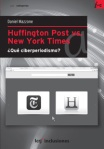 Huffington Post vs. New York Times, un libro de Daniel Mazzone