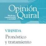 Opinión Quiral: VIH/SIDA Pronóstico y tratamiento