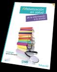 «Alfabetización en salud. De la información a la acción» nuevo libro de la comunicación en salud